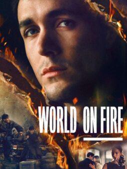 SVĚT V PLAMENECH / WORLD ON FIRE (1. sezóna)